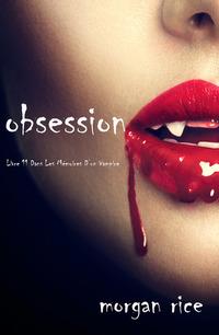 Obsession Tome N 12 De Memoires Dun Vampire