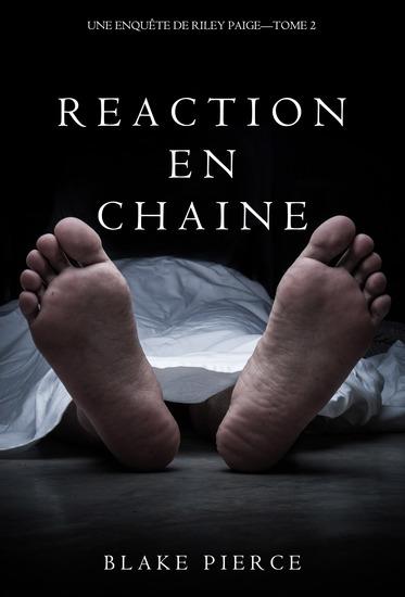 Réaction en Chaîne (Une Enquête de Riley Paige – Tome 2) - cover