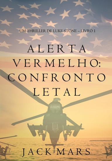 Alerta Vermelho: Confronto Letal (Um Thriller de Luke Stone – Livro #1) - cover