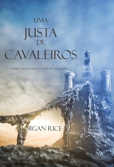 Uma Justa de Cavaleiros (Livro N 16 Da Série O Anel Do Feiticeiro) - cover