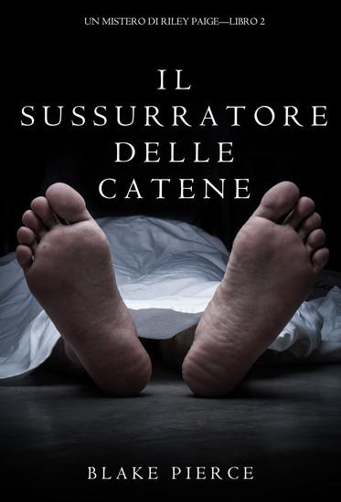 Il Sussurratore delle Catene (Un Mistero di Riley Paige--Libro #2) - cover