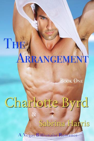 The Arrangement - Vegas Billionaire Romance #1 - cover