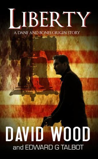 Liberty- A Dane and Bones Origin Story - Dane Maddock Origins #5 - cover