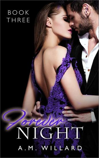 Forever Night: A Billionaire Romance Short Story - One Night #3 - cover