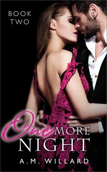 One More Night: A Billionaire Romance Short Story - One Night #2 - cover