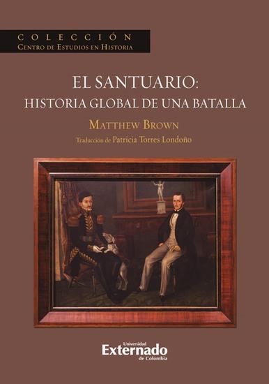 El Santuario: Historia Global de una batalla - cover