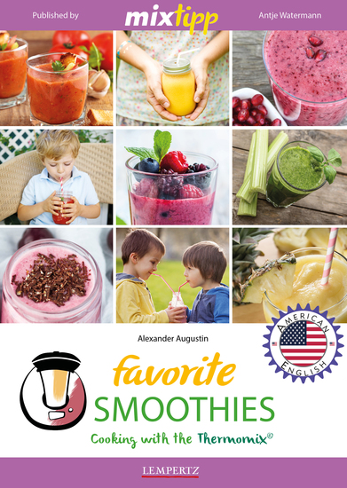 MIXtipp Favourite SMOOTHIES (american english) - Cooking with the Thermomix TM5 und TM31 - cover