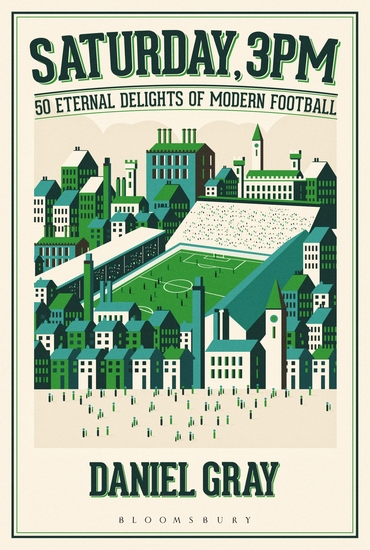 Saturday 3pm - 50 Eternal Delights of Modern Football - cover