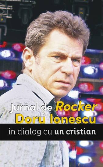 Jurnal de Rocker Doru Ionescu în dialog cu un cristian - cover
