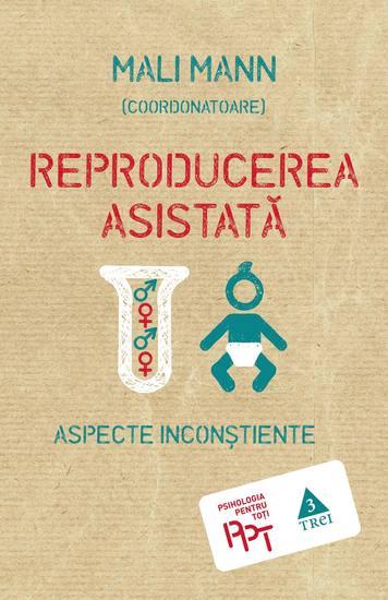 Reproducerea asistată Aspecte inconștiente - cover