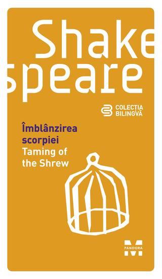 Îmblânzirea scorpiei Taming of the Shrew (Ediție bilingvă) - cover