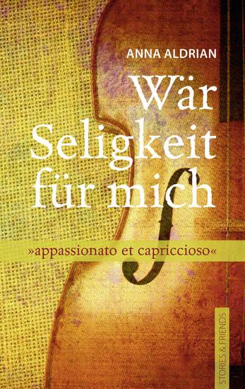 Wär Seligkeit für mich - appassionato et capriccioso - cover