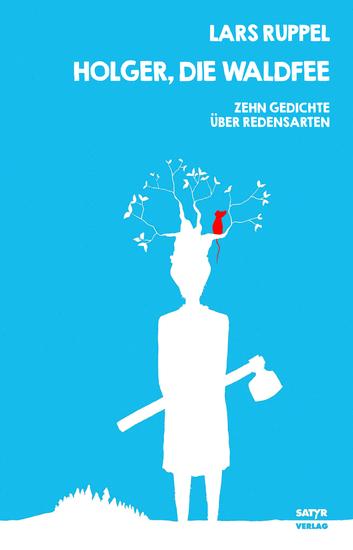 Holger die Waldfee - Zehn Gedichte über Redensarten - cover