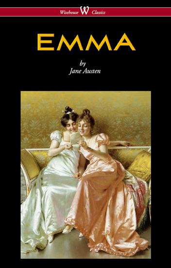Emma (Wisehouse Classics - With Illustrations by HM Brock) - cover