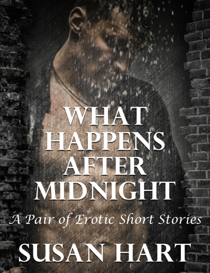 What Happens After Midnight: A Pair of Erotic Short Stories - cover