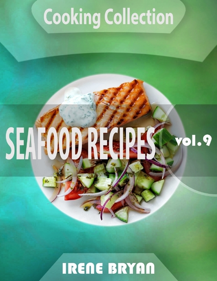 Cooking Collection - Seafood Recipes - Volume 9 - cover