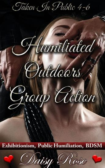 Humiliated Outdoors Group Action - Taken In Public - cover