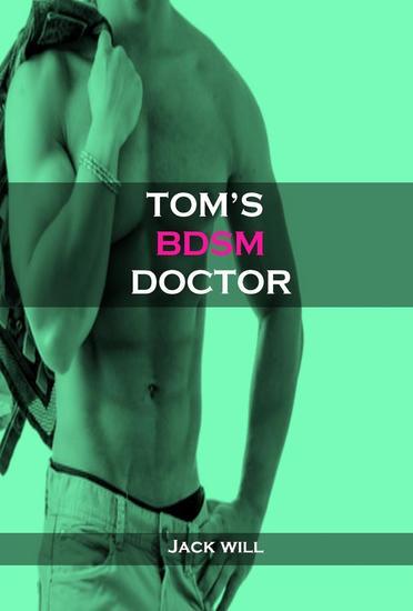 Tom's BDSM Doctor - cover