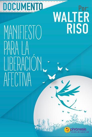 Manifiesto para la liberación afectiva - Documentos Walter Riso #9 - cover