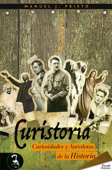 Curistoria curiosidades y anécdotas de la historia - cover