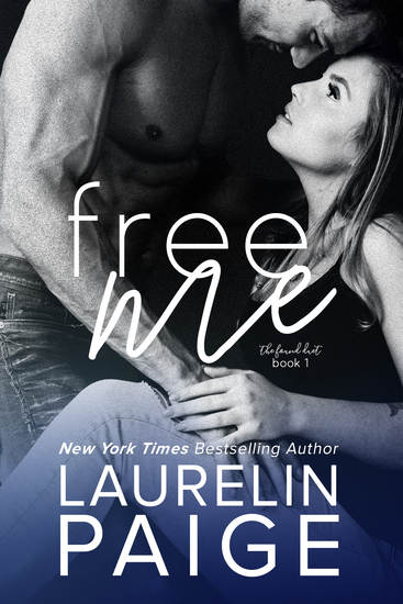 Free Me (Found Duet - Book 1) - cover