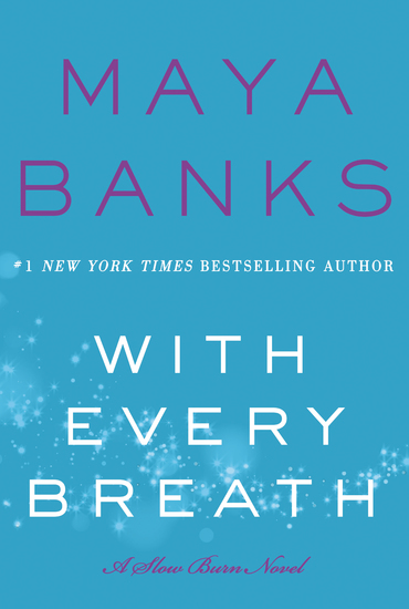 With Every Breath - A Slow Burn Novel - cover