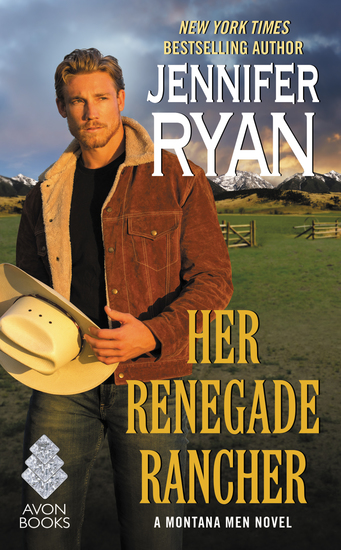 Her Renegade Rancher - A Montana Men Novel - cover