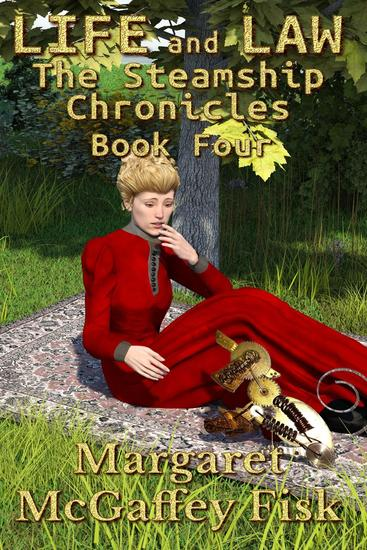 Life and Law - The Steamship Chronicles #4 - cover
