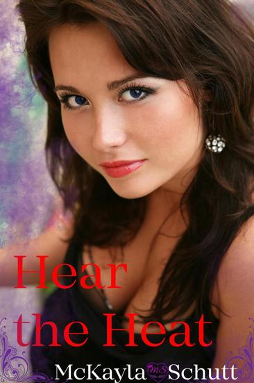 Hear the Heat (A Short Story) - Imprinted - cover