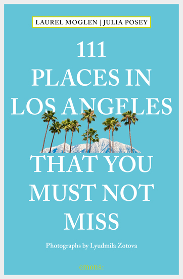 111 Places in Los Angeles that you must not miss - cover