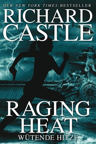 Castle 6: Raging Heat - Wütende Hitze - cover