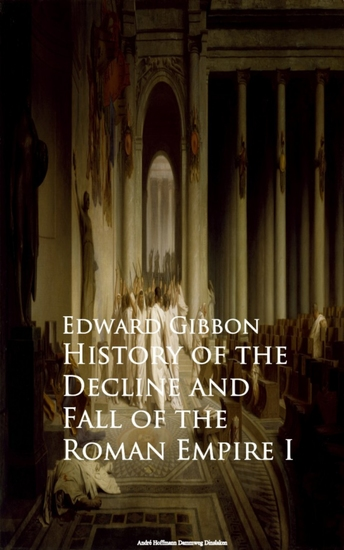 History of the Decline and Fall of the Roman Empire I - cover