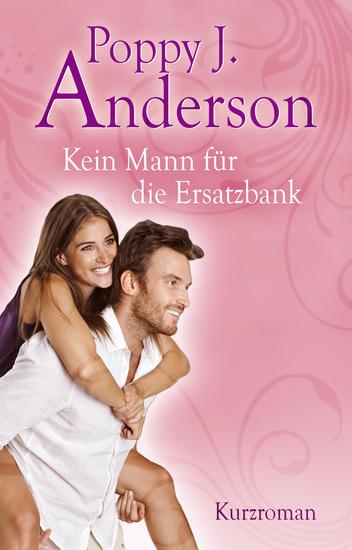Kein Mann für die Ersatzbank - Kurzroman - cover