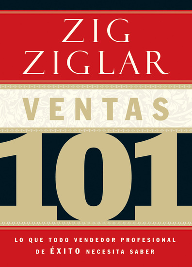 Ventas 101 - Lo que todo vendedor profesional de éxito necesita saber - cover