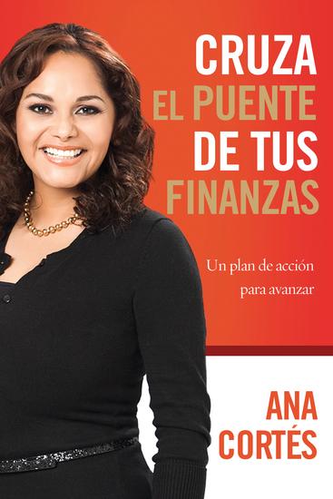Cruza el puente de tus finanzas - Un plan de acción para avanzar - cover