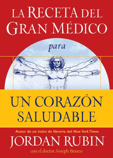 La receta del Gran Médico para un corazón saludable - cover