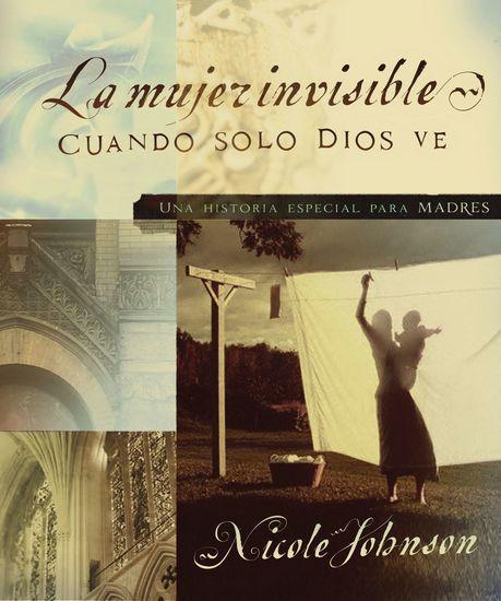 La mujer invisible - Una historia especial para madres - cover