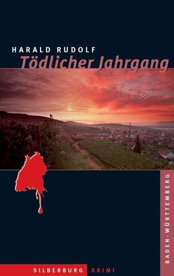 Tödlicher Jahrgang - Ein Baden-Württemberg-Krimi - cover