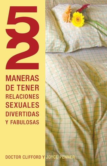 52 maneras de tener relaciones sexuales divertidas y fabulosas - cover