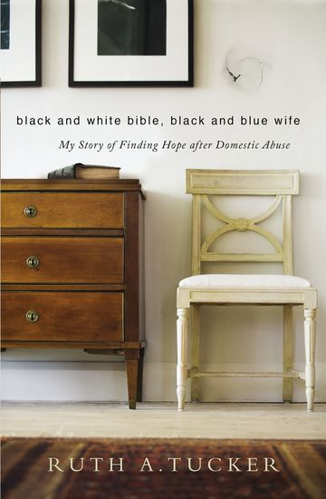 Black and White Bible Black and Blue Wife - My Story of Finding Hope after Domestic Abuse - cover