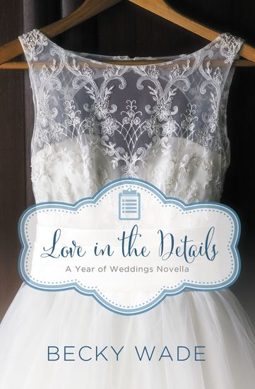 Love in the Details - A November Wedding Story - cover