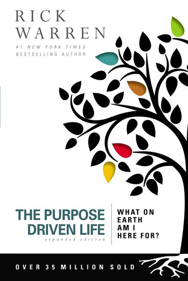 The Purpose Driven Life - What on Earth Am I Here For? - cover