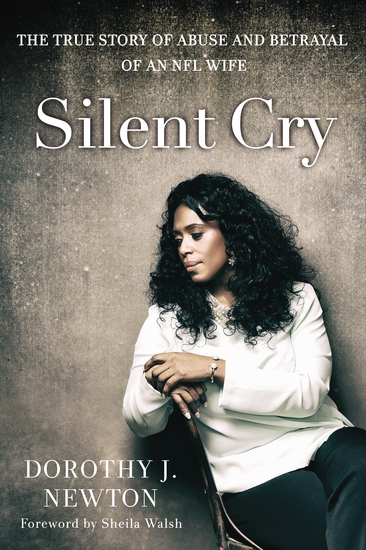 Silent Cry - The True Story of Abuse and Betrayal of an NFL Wife - cover