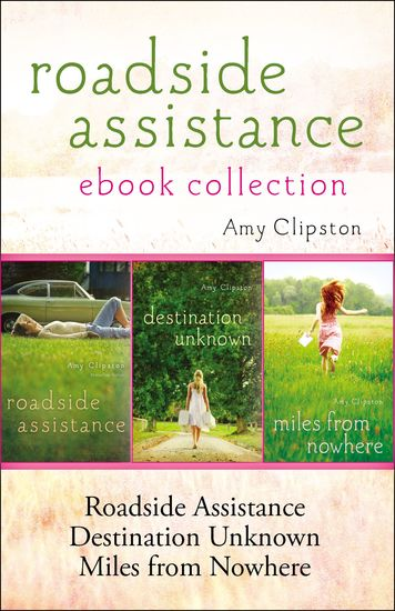 Roadside Assistance Ebook Collection - Contains Roadside Assistance Destination Unknown and Miles from Nowhere - cover