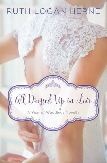 All Dressed Up in Love - A March Wedding Story - cover
