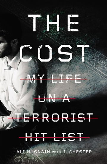 The Cost - My Life on a Terrorist Hit List - cover