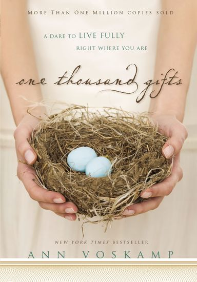 One Thousand Gifts - A Dare to Live Fully Right Where You Are - cover