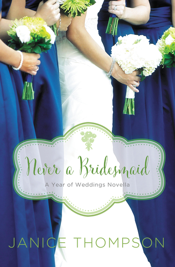 Never a Bridesmaid - A May Wedding Story - cover