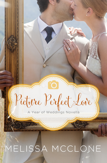 Picture Perfect Love - A June Wedding Story - cover