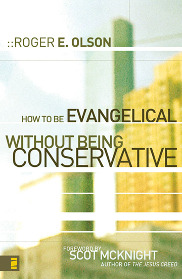How to Be Evangelical without Being Conservative - cover